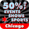 50% Off Chicago Events, Shows & Sports by Wonderiffic ™